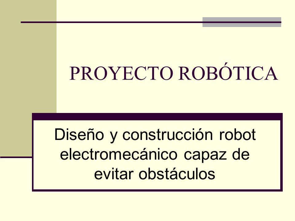 Diseño y construcción robot electromecánico capaz de evitar obstáculos