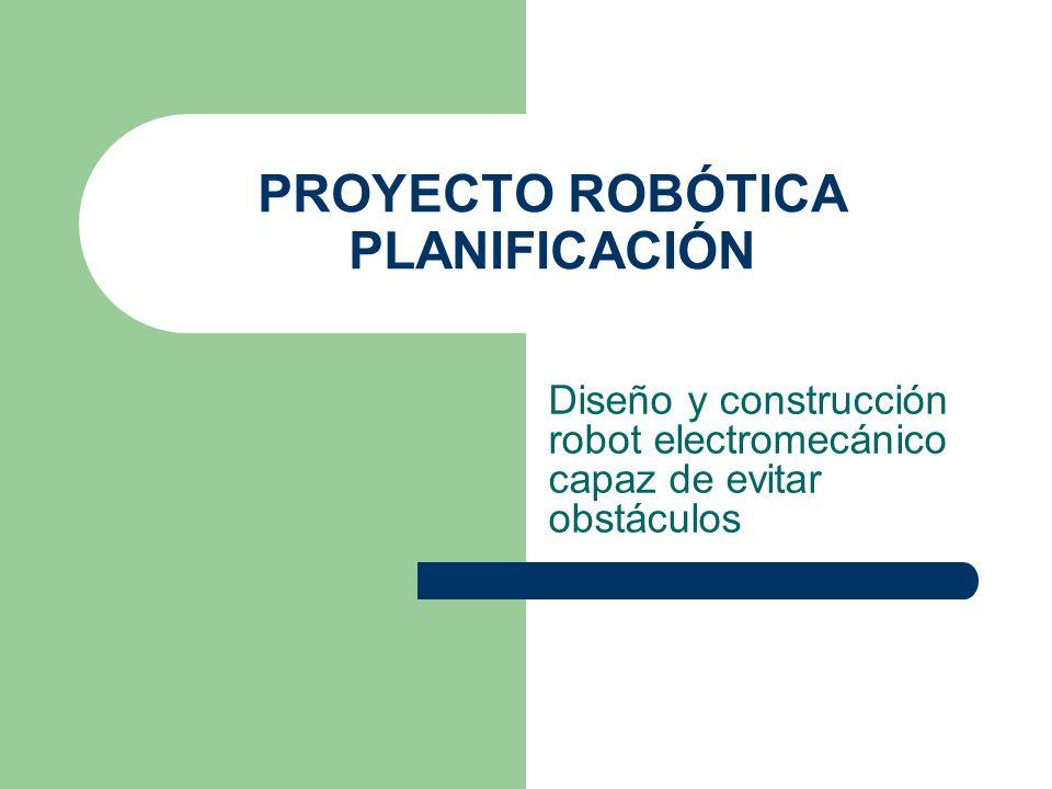 PROYECTO ROBÓTICA PLANIFICACIÓN