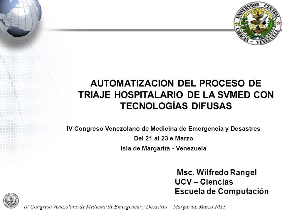 AUTOMATIZACION DEL PROCESO DE TRIAJE HOSPITALARIO DE LA SVMED CON TECNOLOGÍAS DIFUSAS