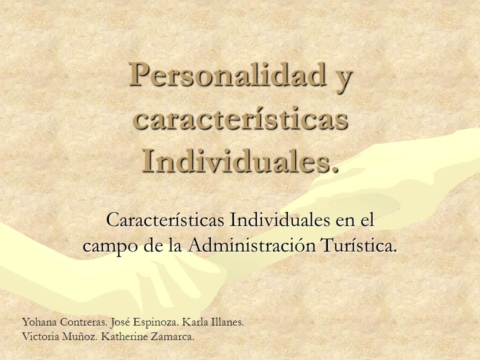Personalidad y características Individuales.