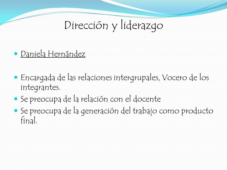 Dirección y liderazgo Daniela Hernández