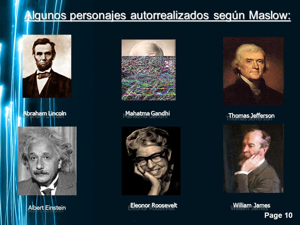 Algunos personajes autorrealizados según Maslow: