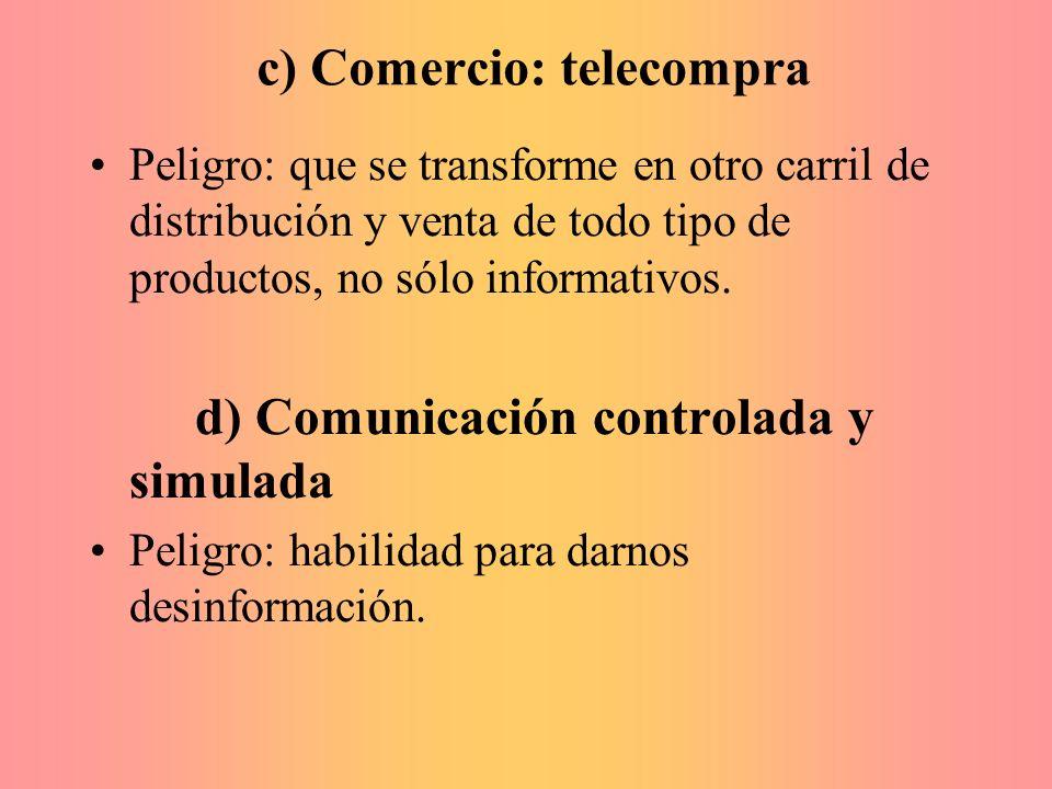 c) Comercio: telecompra