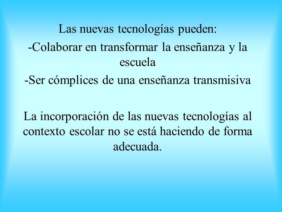 Las nuevas tecnologías pueden: