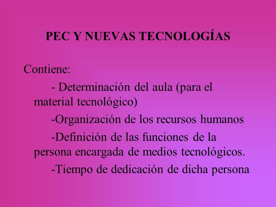 PEC Y NUEVAS TECNOLOGÍAS