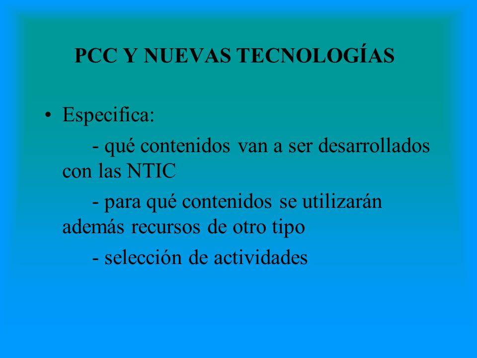 PCC Y NUEVAS TECNOLOGÍAS