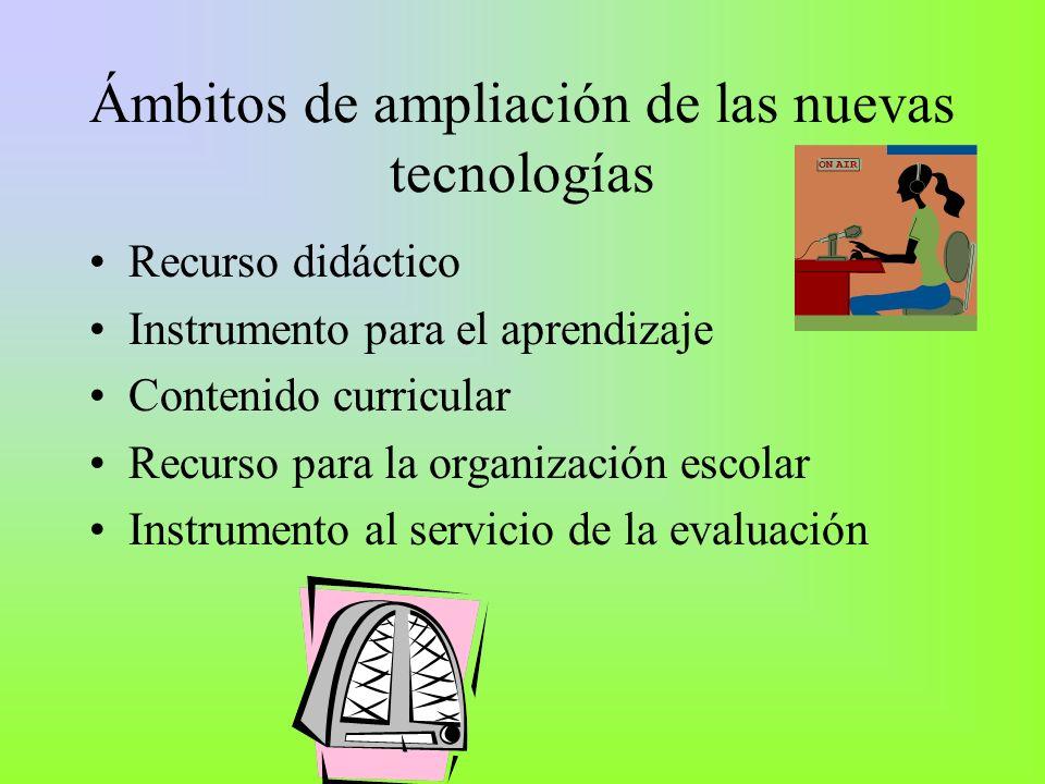 Ámbitos de ampliación de las nuevas tecnologías