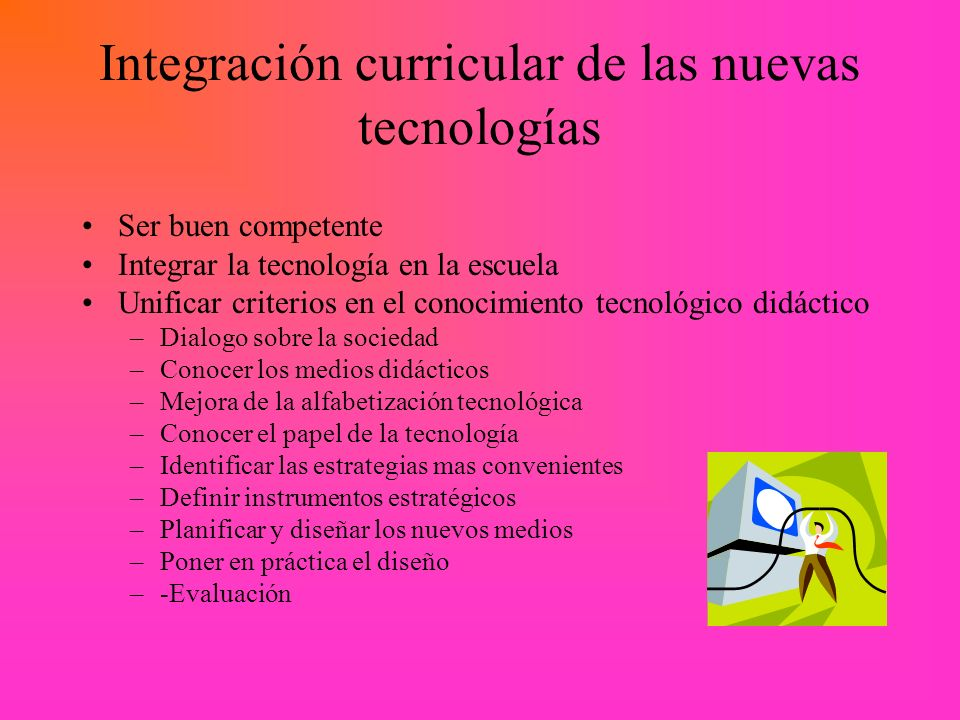 Integración curricular de las nuevas tecnologías