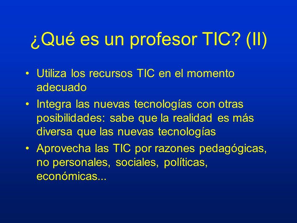 ¿Qué es un profesor TIC (II)
