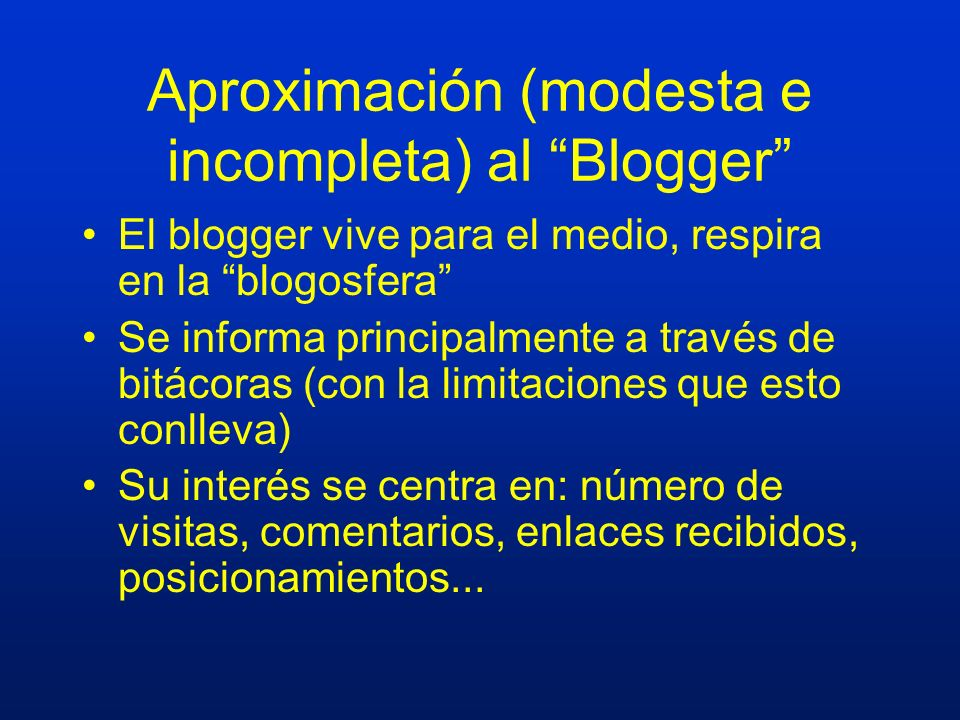Aproximación (modesta e incompleta) al Blogger