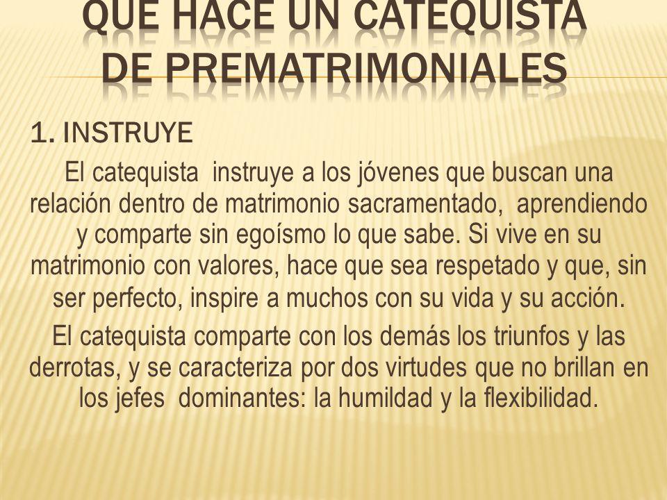 QUE HACE UN CATEQUISTA DE PREMATRIMONIALES