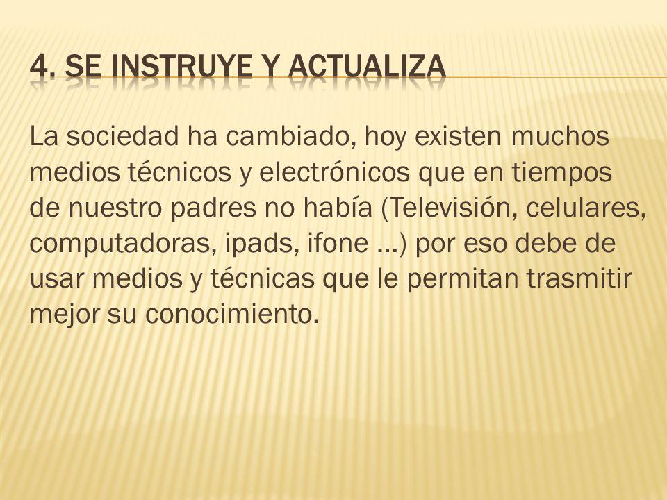 4. SE INSTRUYE Y ACTUALIZA