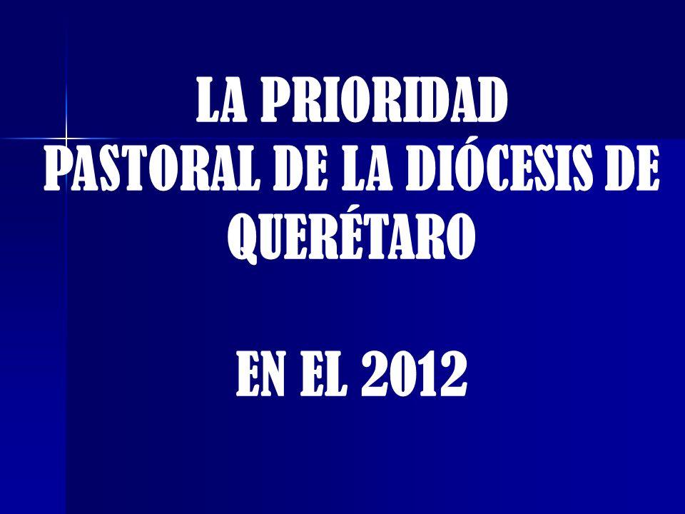 PASTORAL DE LA DIÓCESIS DE QUERÉTARO