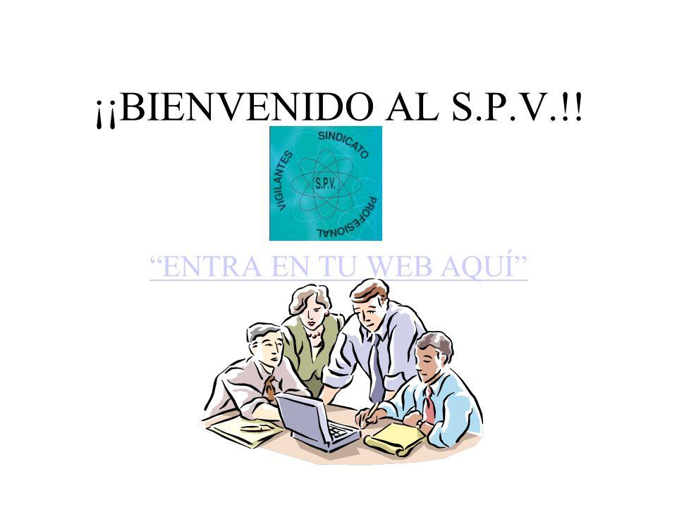 ¡¡BIENVENIDO AL S.P.V.!! ENTRA EN TU WEB AQUÍ