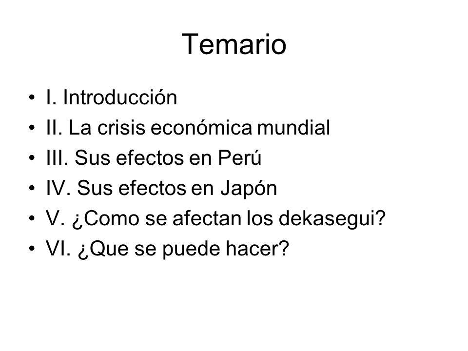 Temario I. Introducción II. La crisis económica mundial