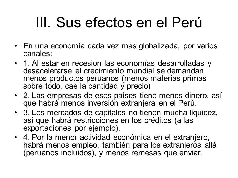 III. Sus efectos en el Perú