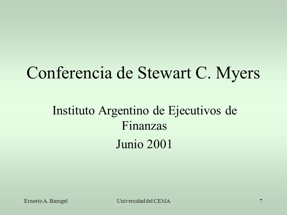Conferencia de Stewart C. Myers