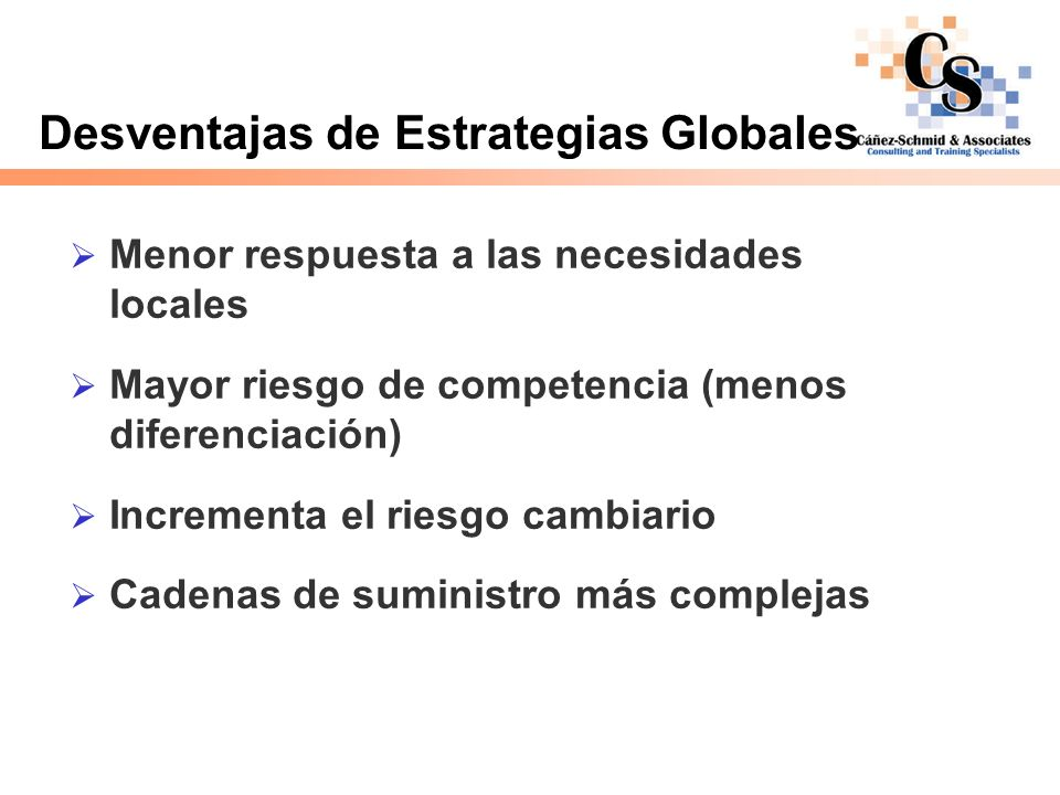 Desventajas de Estrategias Globales
