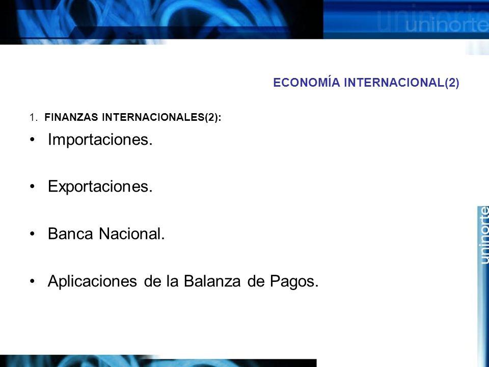 ECONOMÍA INTERNACIONAL(2)