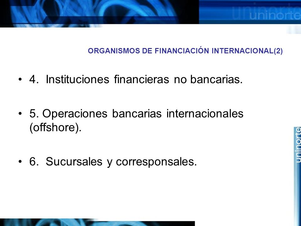 ORGANISMOS DE FINANCIACIÓN INTERNACIONAL(2)