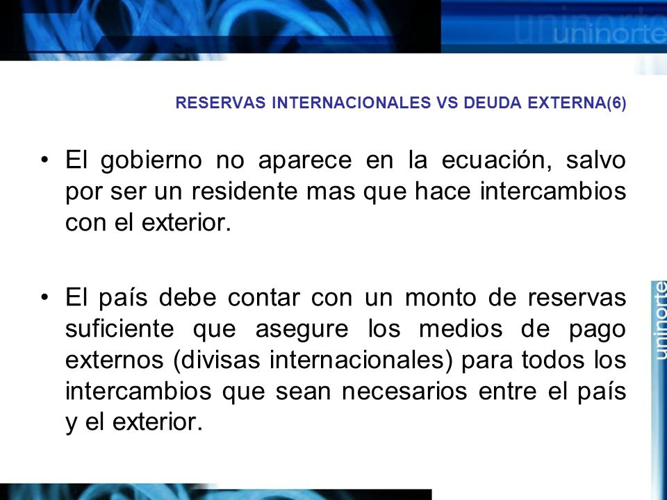 RESERVAS INTERNACIONALES VS DEUDA EXTERNA(6)
