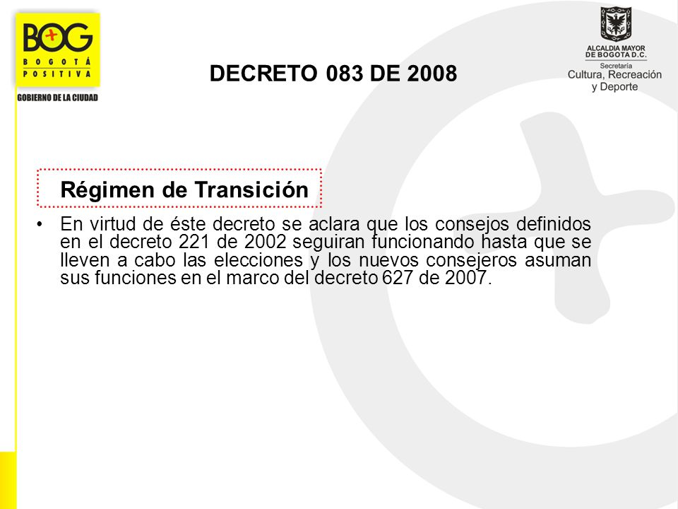 Régimen de Transición DECRETO 083 DE 2008
