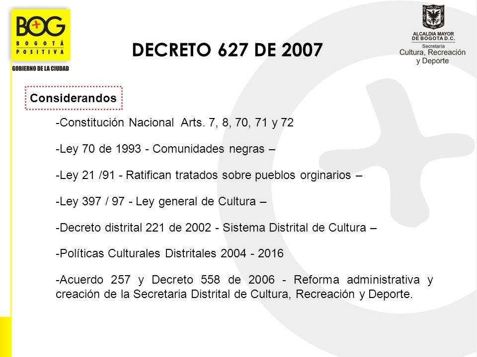 DECRETO 627 DE 2007 Considerandos