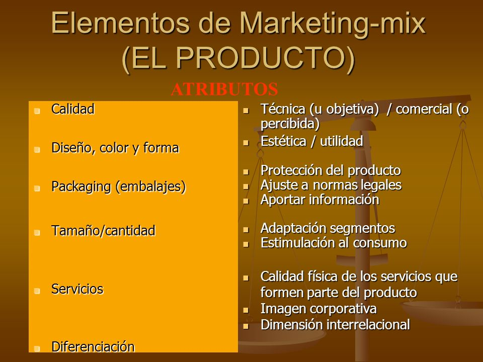 Elementos de Marketing-mix (EL PRODUCTO)