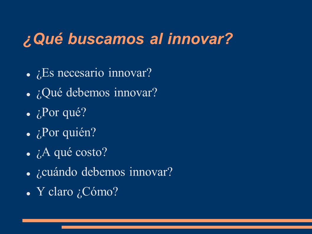 ¿Qué buscamos al innovar