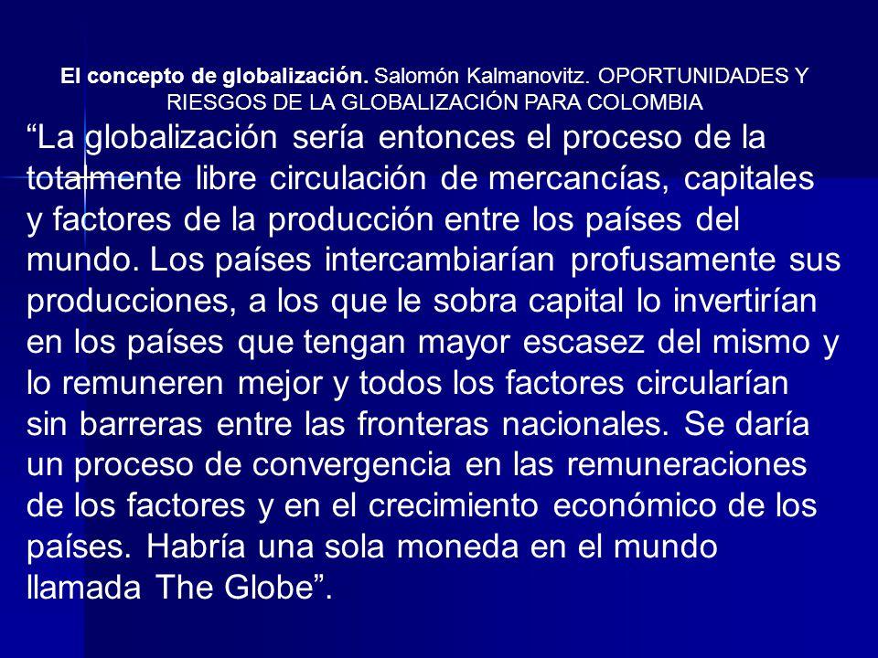 El concepto de globalización. Salomón Kalmanovitz