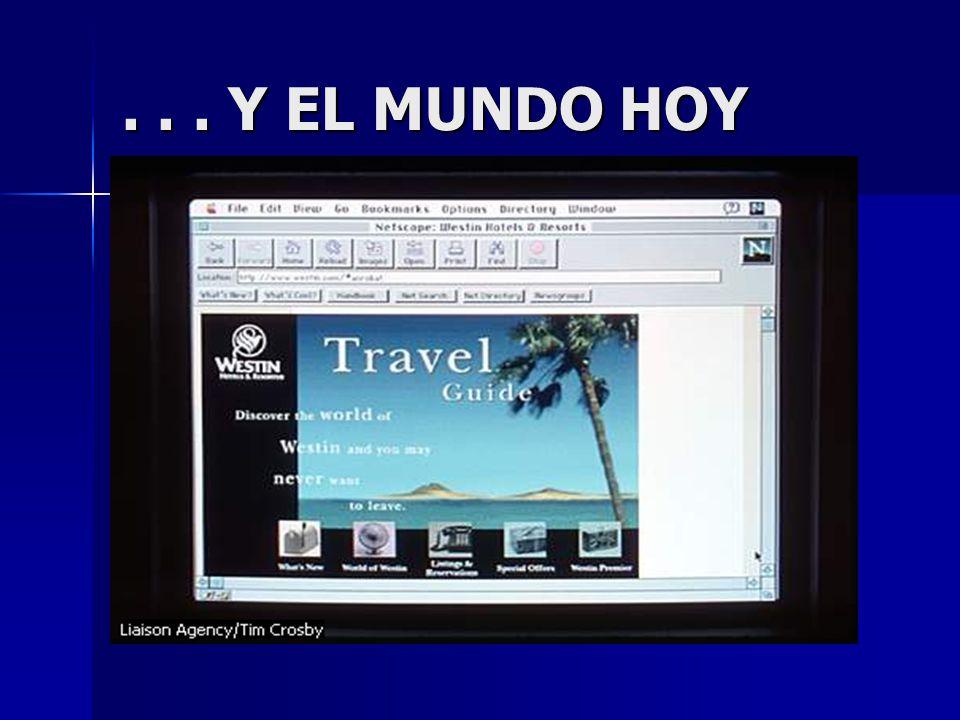 . . . Y EL MUNDO HOY