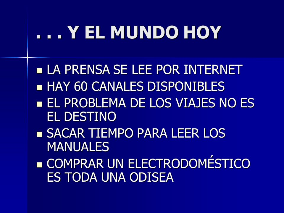 . . . Y EL MUNDO HOY LA PRENSA SE LEE POR INTERNET