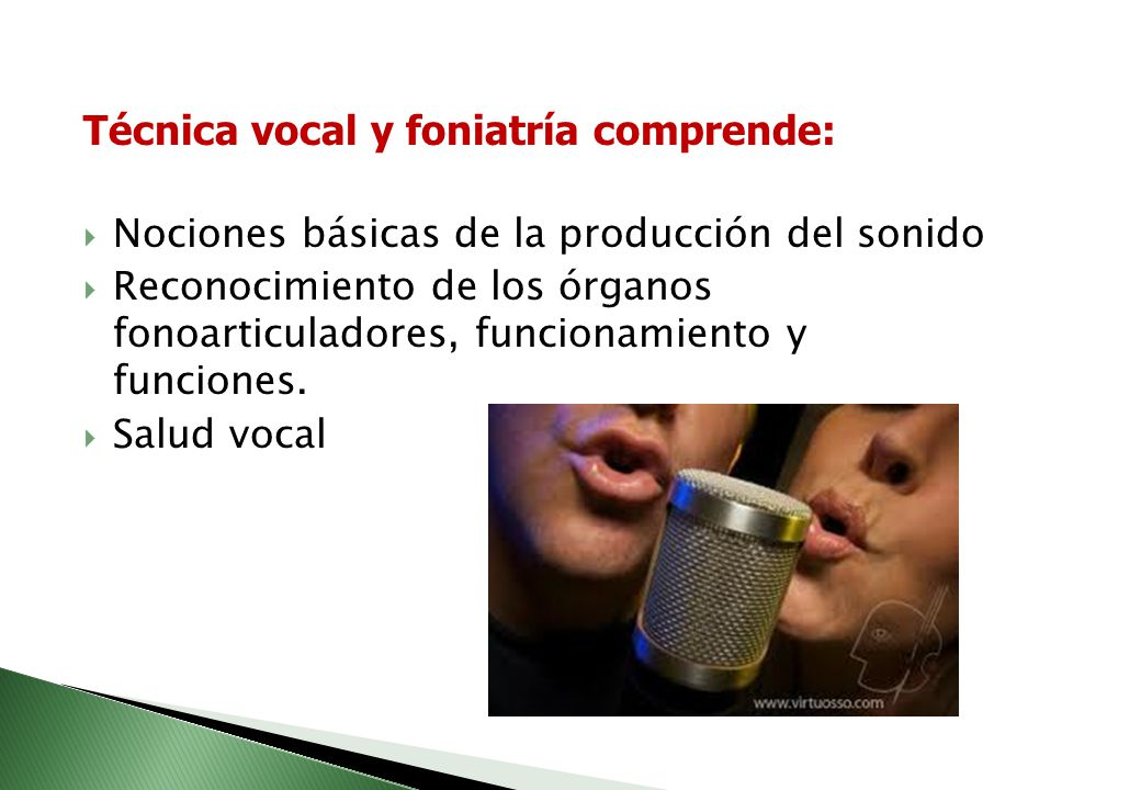 Técnica vocal y foniatría comprende: