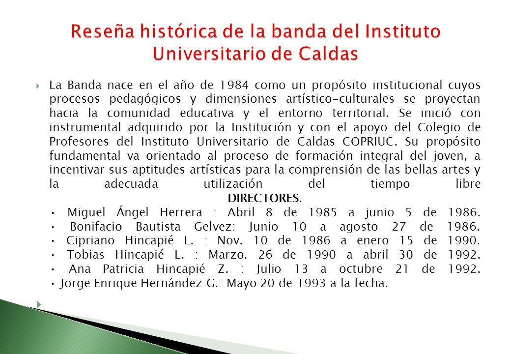 Reseña histórica de la banda del Instituto Universitario de Caldas