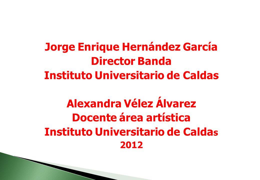 Jorge Enrique Hernández García Director Banda