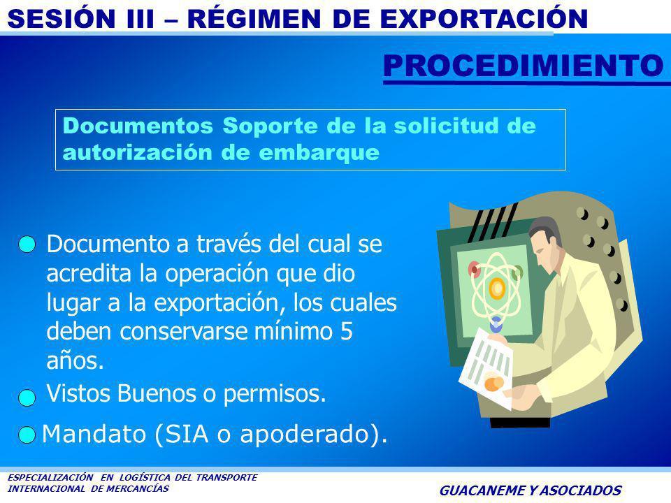 PROCEDIMIENTO Documentos Soporte de la solicitud de autorización de embarque.
