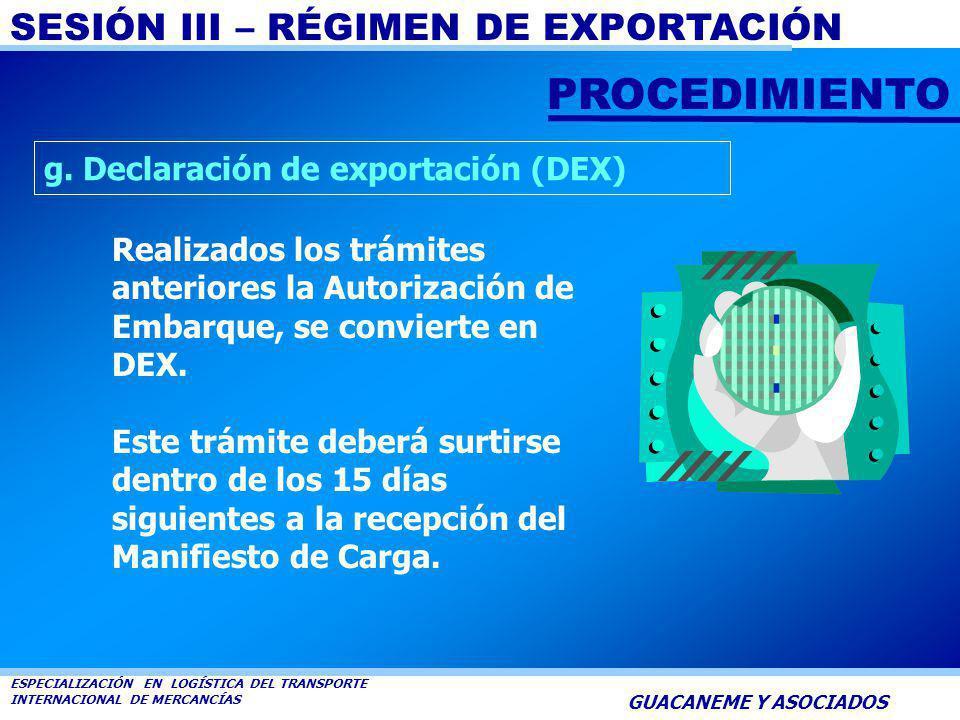 PROCEDIMIENTO g. Declaración de exportación (DEX)