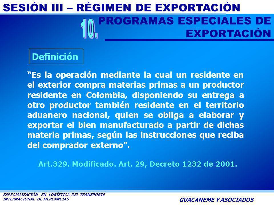 10. PROGRAMAS ESPECIALES DE EXPORTACIÓN Definición