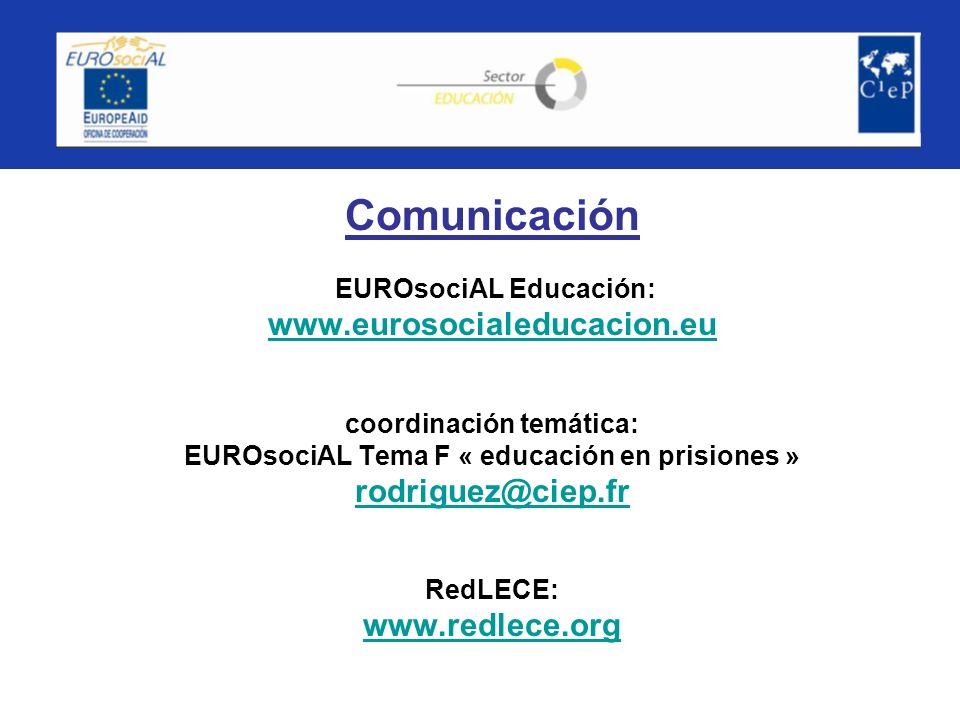 Comunicación EUROsociAL Educación: www. eurosocialeducacion