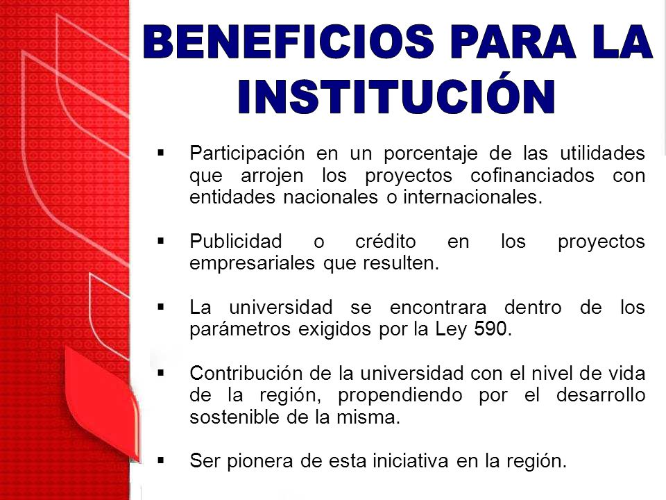 BENEFICIOS PARA LA INSTITUCIÓN