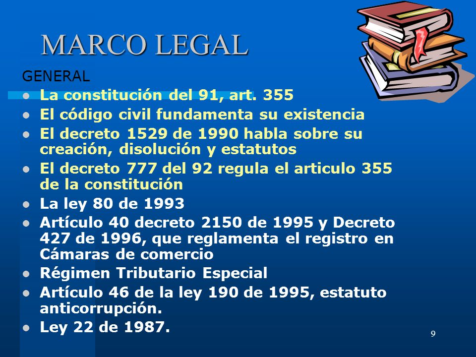 MARCO LEGAL GENERAL La constitución del 91, art. 355