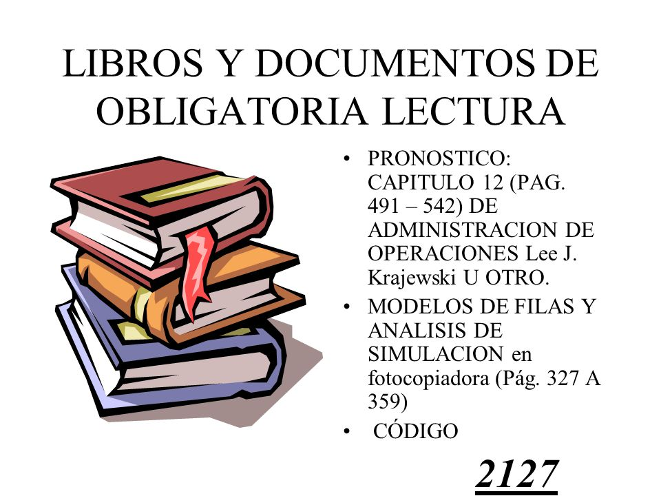 LIBROS Y DOCUMENTOS DE OBLIGATORIA LECTURA