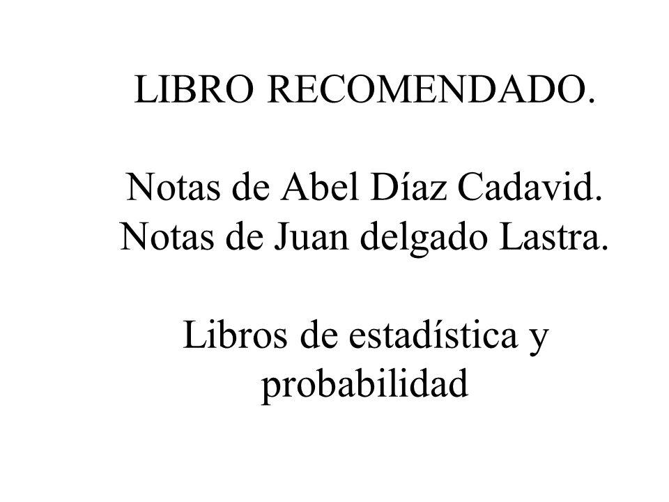 LIBRO RECOMENDADO. Notas de Abel Díaz Cadavid