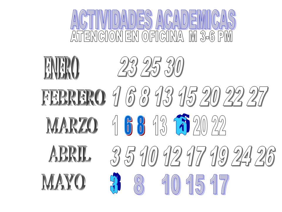 6 8 ACTIVIDADES ACADEMICAS ENERO 23 25 30 1 6 8 13 15 20 22 27 FEBRERO