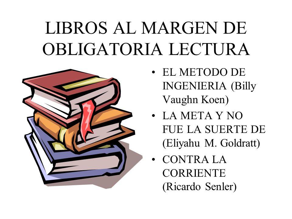 LIBROS AL MARGEN DE OBLIGATORIA LECTURA