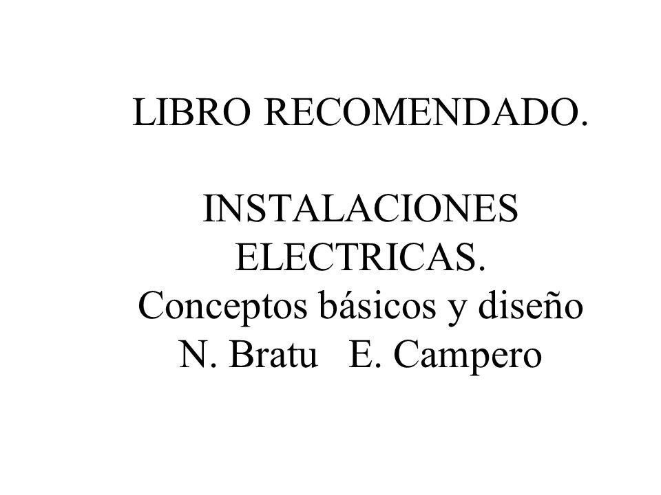 LIBRO RECOMENDADO. INSTALACIONES ELECTRICAS
