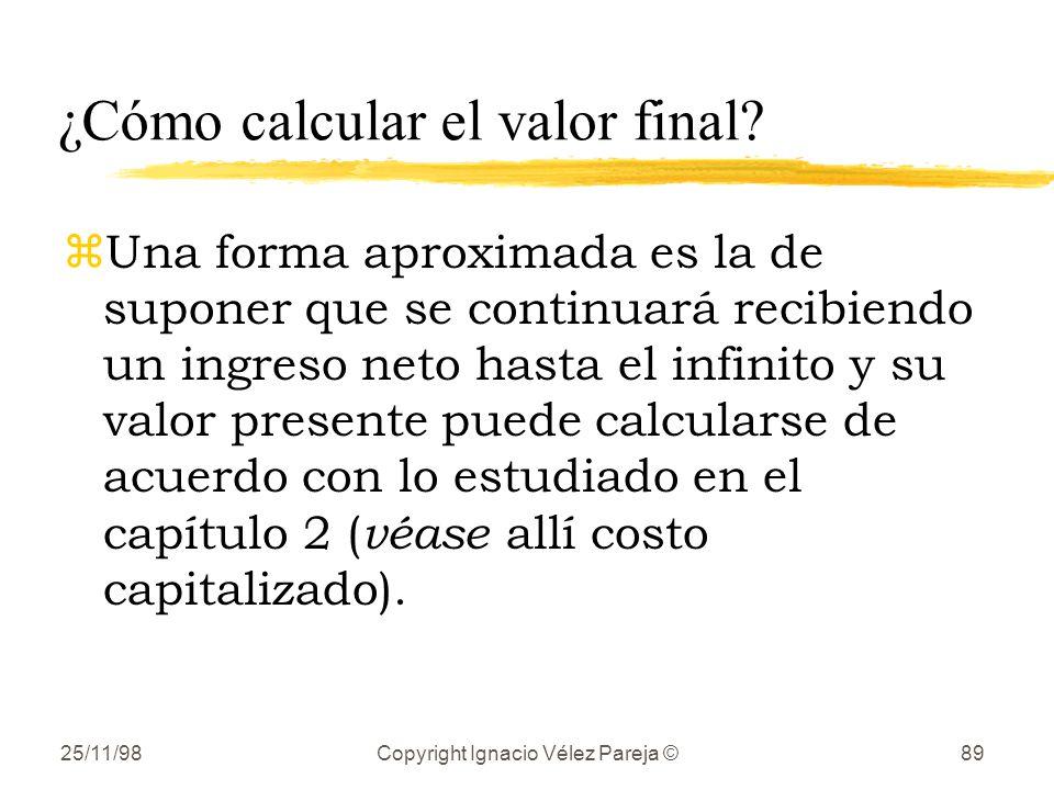¿Cómo calcular el valor final