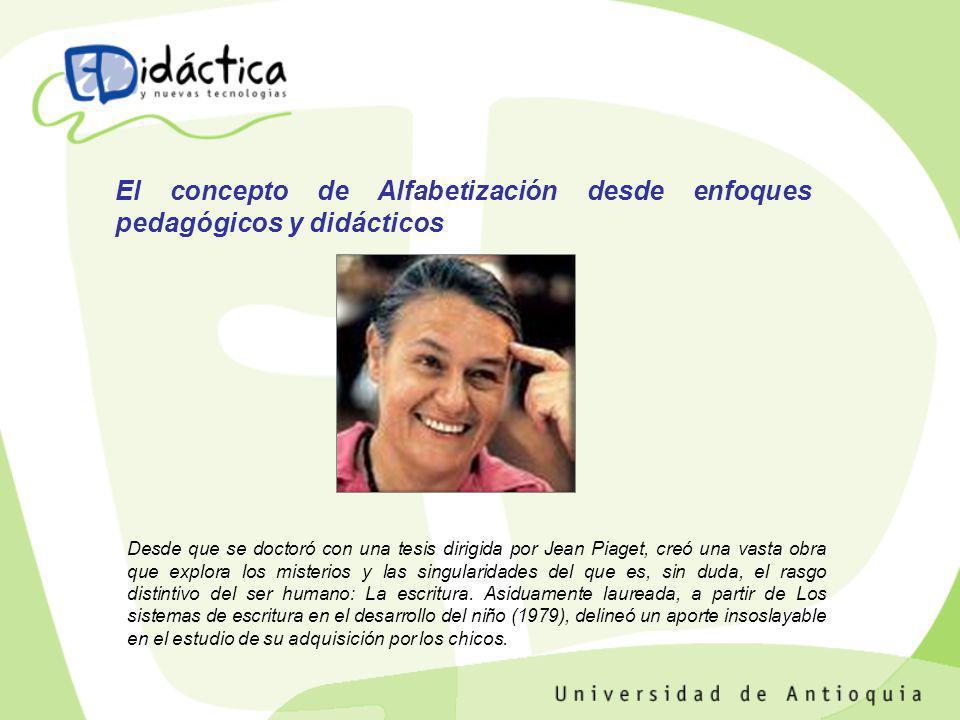 El concepto de Alfabetización desde enfoques pedagógicos y didácticos
