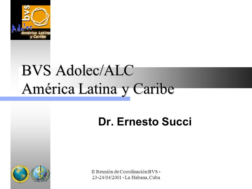 BVS Adolec/ALC América Latina y Caribe