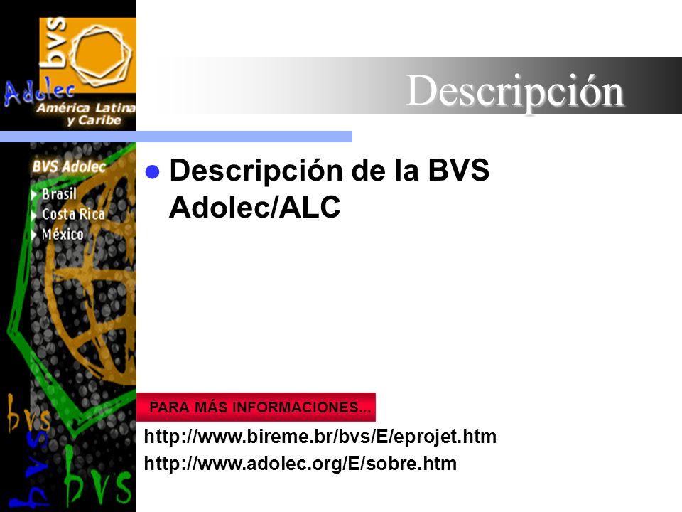 Descripción Descripción de la BVS Adolec/ALC
